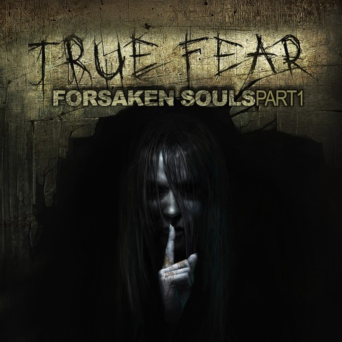 True Fear: Forsaken Souls - Part 1 Cover